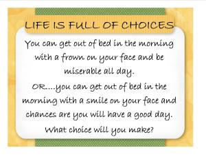 POSTER L37 life is full of choices